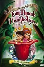 Watch The Adventures of Tom Thumb & Thumbelina Niter