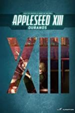 Watch Appleseed XIII: Ouranos Niter