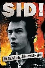 Watch Sid! By Those Who Really Knew Him Niter