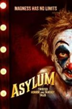 Watch Asylum: Twisted Horror and Fantasy Tales Niter