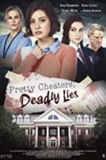 Watch Pretty Cheaters, Deadly Lies Niter